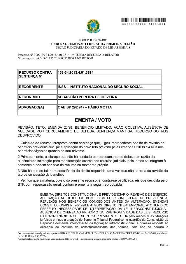 0 0 0 0 1 3 9 3 4 2 0 1 3 4 0 1 3 8 1 4  PODER JUDICIÁRIO  TRIBUNAL REGIONAL FEDERAL DA PRIMEIRA REGIÃO  SEÇÃO JUDICIÁRIA ...