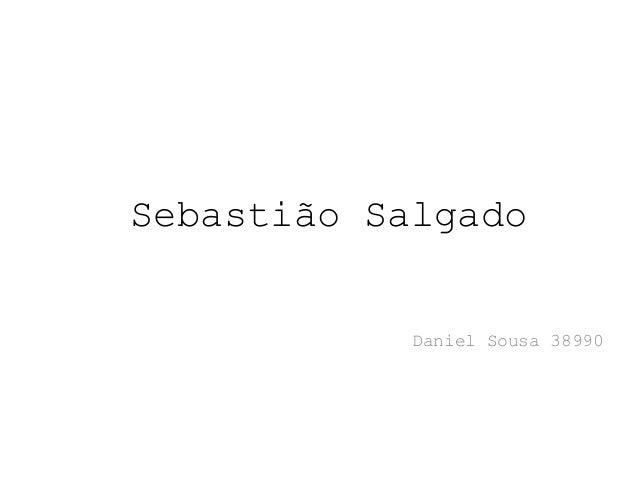 Sebastião Salgado Daniel Sousa 38990