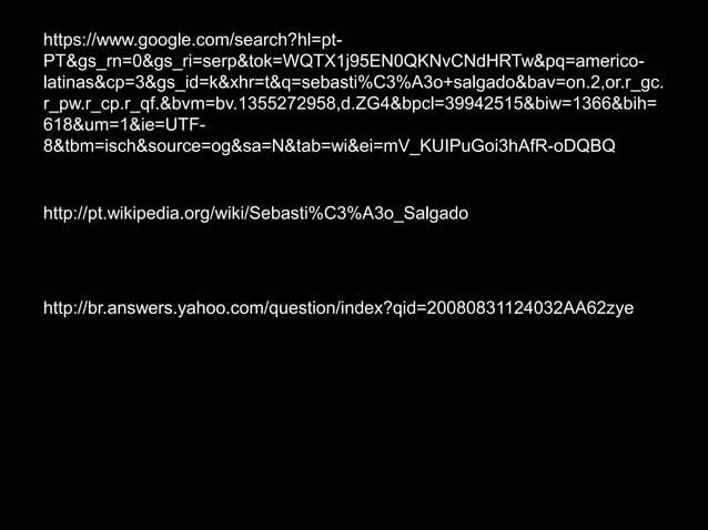 https://www.google.com/search?hl=pt-PT&gs_rn=0&gs_ri=serp&tok=WQTX1j95EN0QKNvCNdHRTw&pq=americo-latinas&cp=3&gs_id=k&xhr=t...