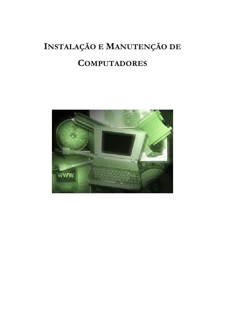 INSTALAÇÃO E MANUTENÇÃO DE      COMPUTADORES