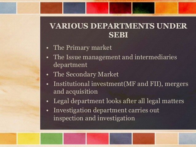 HISTORY  Stock market regulation was a pre-independence phenomenon in India.  During the II world war period ,in the def...
