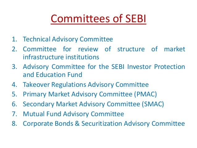 summary of sebi act Securities and exchange board of india establishment and incorporation of board 3 (1) with effect from such date as the central government may, by notification, appoint, there shall be established, for the purposes of this act, a board by the name of the securities and exchange board of india.