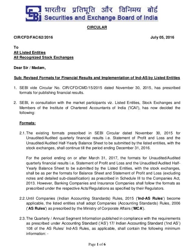 Page 1 of 6 CIRCULAR CIR/CFD/FAC/62/2016 July 05, 2016 To All Listed Entities All Recognized Stock Exchanges Dear Sir / Ma...