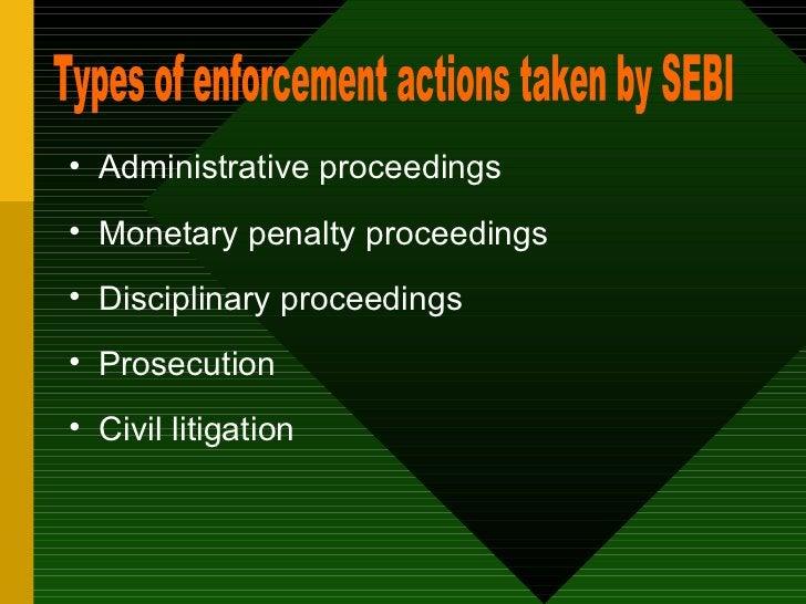 <ul><li>Administrative proceedings  </li></ul><ul><li>Monetary penalty proceedings  </li></ul><ul><li>Disciplinary proceed...