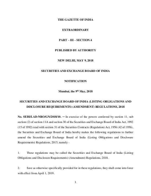 1 THE GAZETTE OF INDIA EXTRAORDINARY PART – III – SECTION 4 PUBLISHED BY AUTHORITY NEW DELHI, MAY 9, 2018 SECURITIES AND E...
