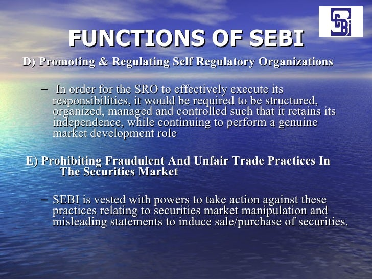 role of sebi And the corporate world in india, the securities exchange board of india (sebi) we begin with the evolution of sebi as a regulator and trace its growth through various phases.