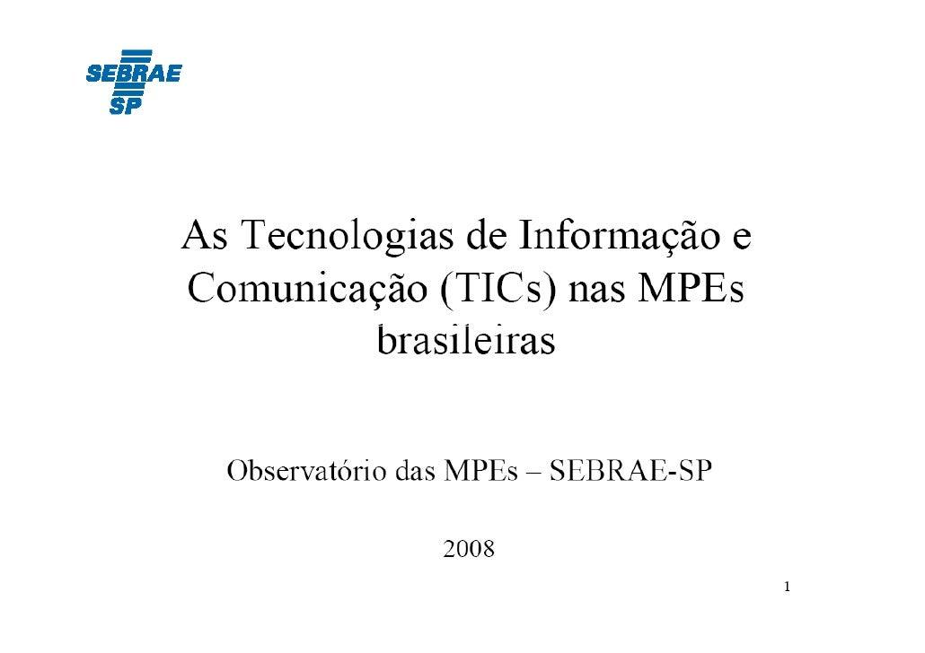 Tecnologia de informação e comunicação nas MPEs (Sebrae)