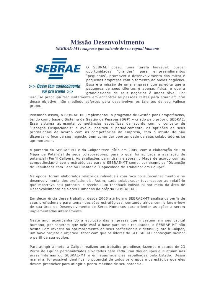 Missão Desenvolvimento              SEBRAE-MT: empresa que entende de seu capital humano                                  ...