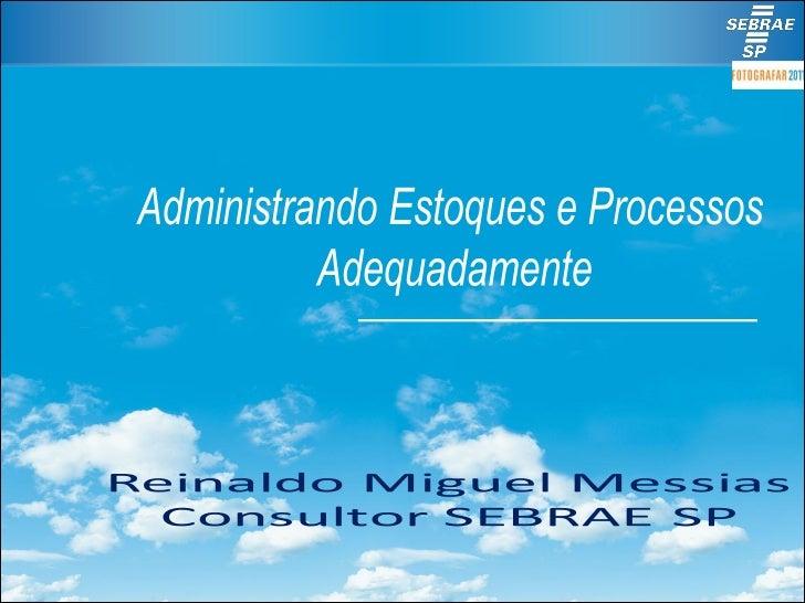 Objetivo   Discutir a importância da administração por   processos e a adequada gestão de   recursos materiais para a gara...