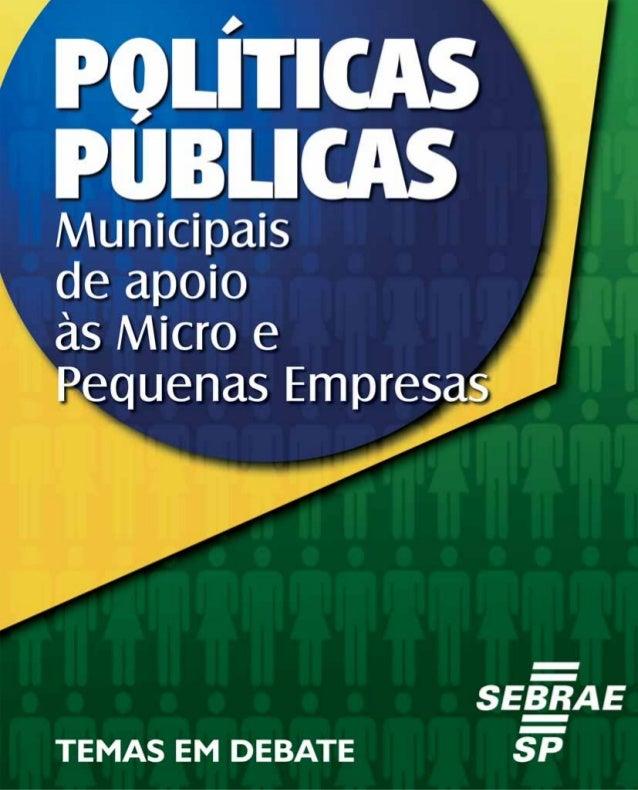 Conselho Deliberativo do Sebrae-SPPresidentePaulo SkafACSP – Associação Comercial de São PauloANPEI – Associação Nacional ...