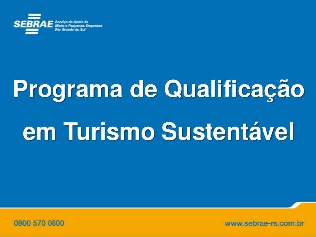 Programa de Qualificação em Turismo Sustentável
