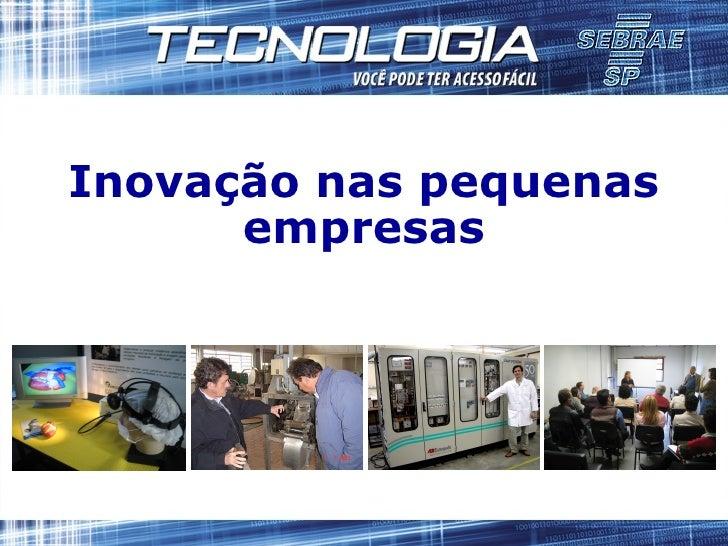 Inovação nas pequenas empresas