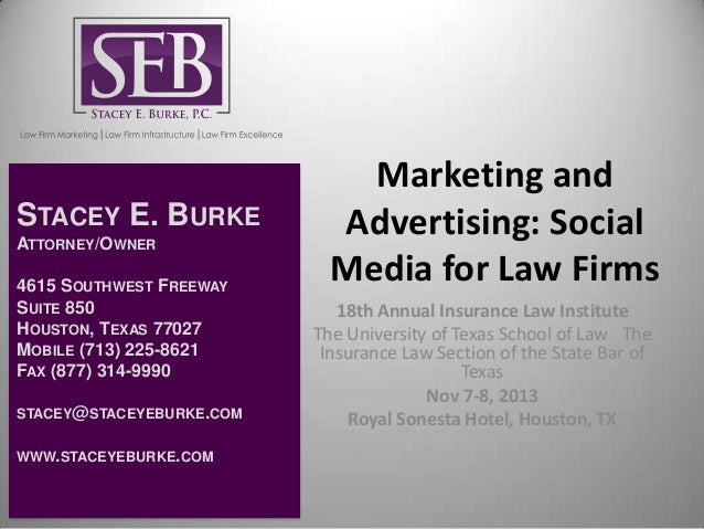 STACEY E. BURKE ATTORNEY/OWNER  4615 SOUTHWEST FREEWAY SUITE 850 HOUSTON, TEXAS 77027 MOBILE (713) 225-8621 FAX (877) 314-...