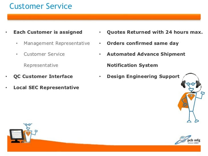 Customer Service•    Each Customer is assigned       •   Quotes Returned with 24 hours max.     •   Management Representat...