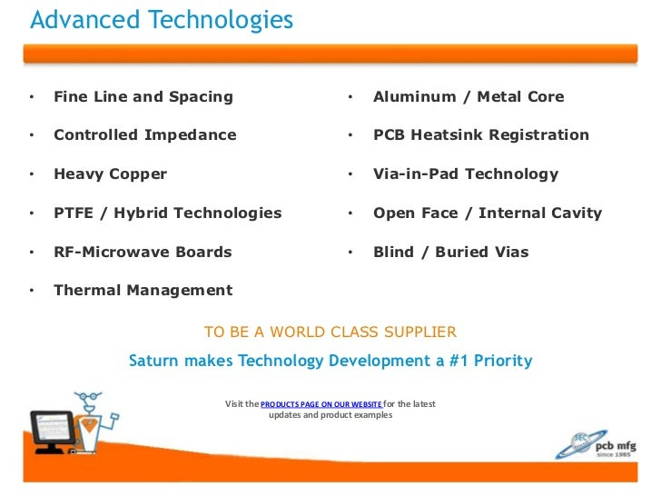 Advanced Technologies•   Fine Line and Spacing                             •      Aluminum / Metal Core•   Controlled Impe...