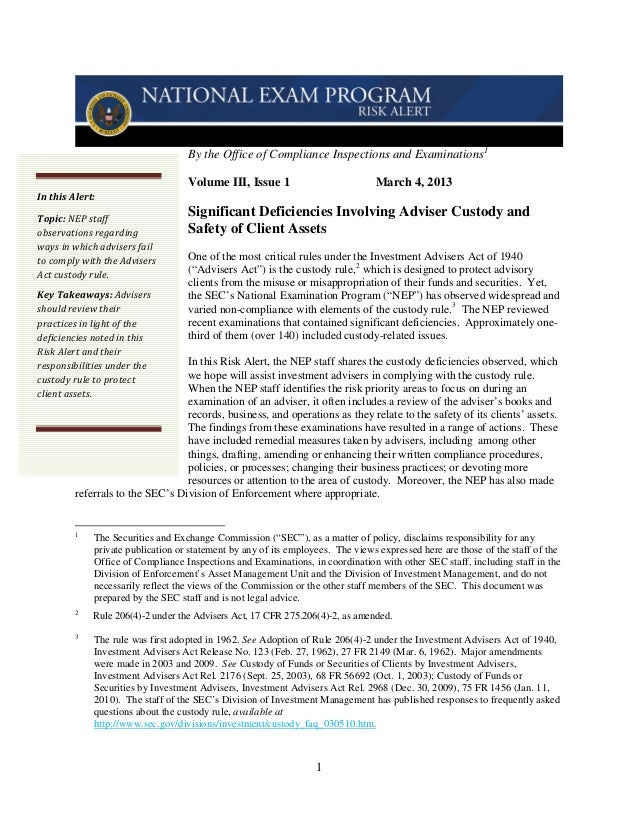 By the Office of Compliance Inspections and Examinations 1                                   Volume III, Issue 1          ...