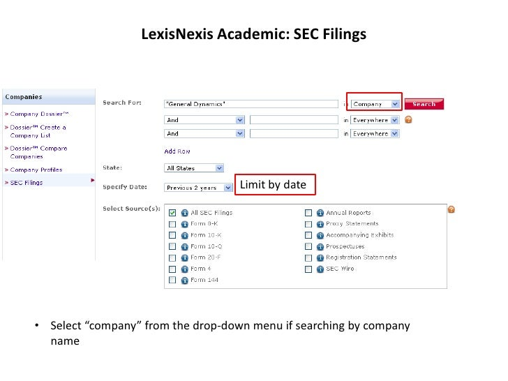 "LexisNexis Academic: SEC Filings                                    Limit by date• Select ""company"" from the drop-down men..."