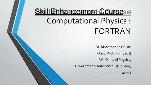 FORTRAN Theory and Basic LINUX Fundamentals