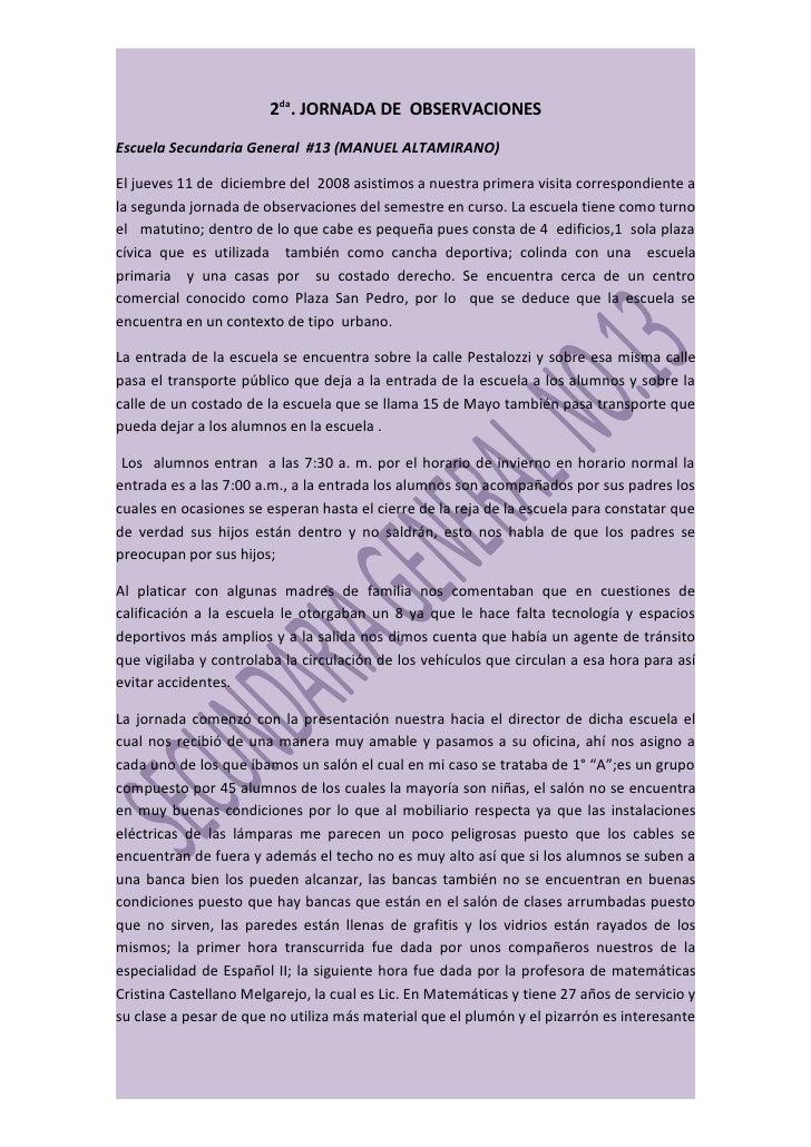 2da. JORNADA DE OBSERVACIONES Escuela Secundaria General #13 (MANUEL ALTAMIRANO)  El jueves 11 de diciembre del 2008 asist...