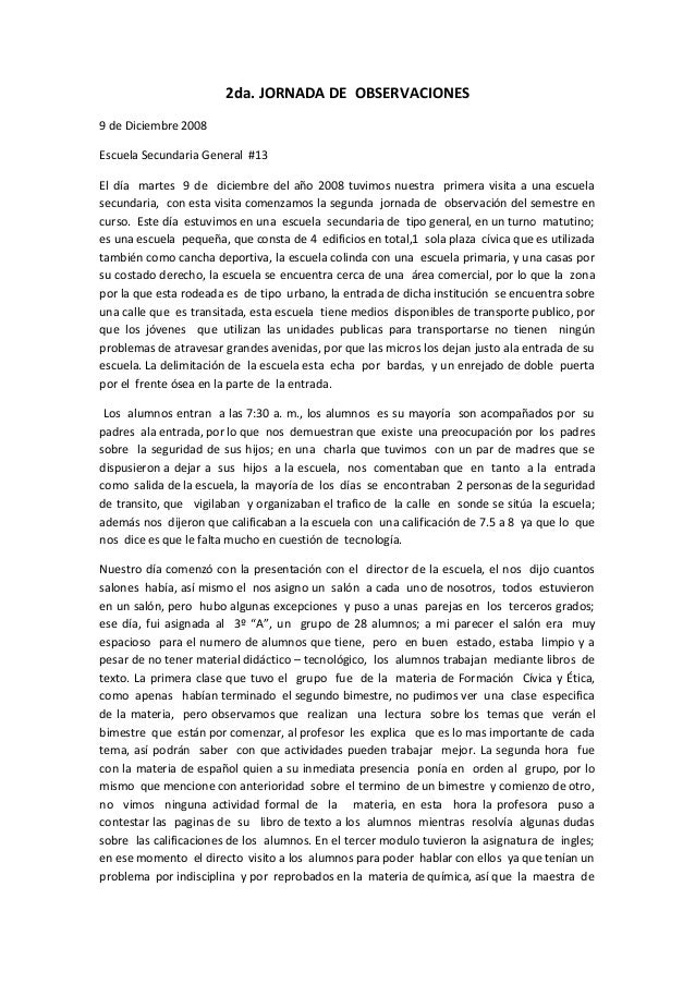 2da. JORNADA DE OBSERVACIONES 9 de Diciembre 2008 Escuela Secundaria General #13 El día martes 9 de diciembre del año 2008...