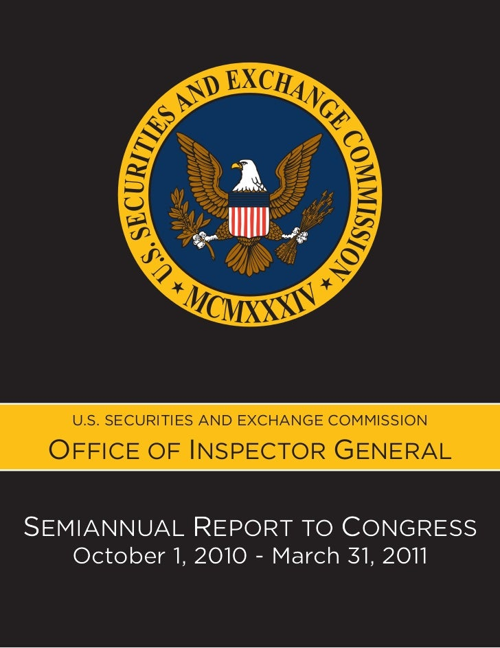 U.S. SECURITIES AND EXCHANGE COMMISSION OFFICE OF INSPECTOR GENERALSEMIANNUAL REPORT TO CONGRESS   October 1, 2010 - March...