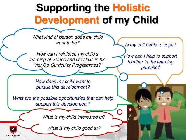 child development holistic essay A holistic approach considers all of the factors, big and small, that affect the health of your child.