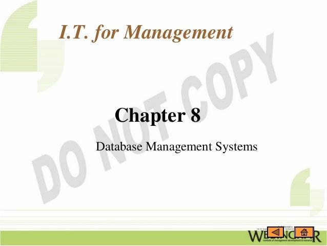 I.T. for Management      Chapter 8   Database Management Systems
