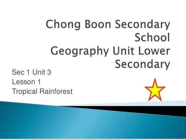 Sec 1 Unit 3 Lesson 1 Tropical Rainforest