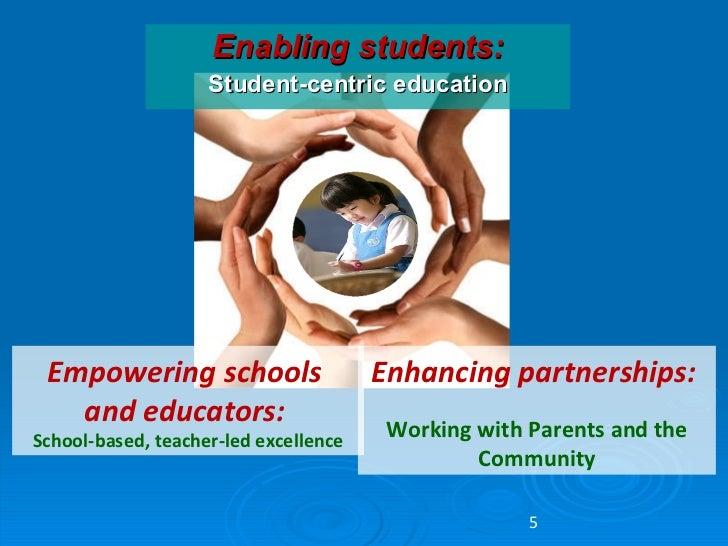 <ul><li>Enabling students: </li></ul><ul><li>Student-centric education </li></ul>Enhancing partnerships:   Working with Pa...