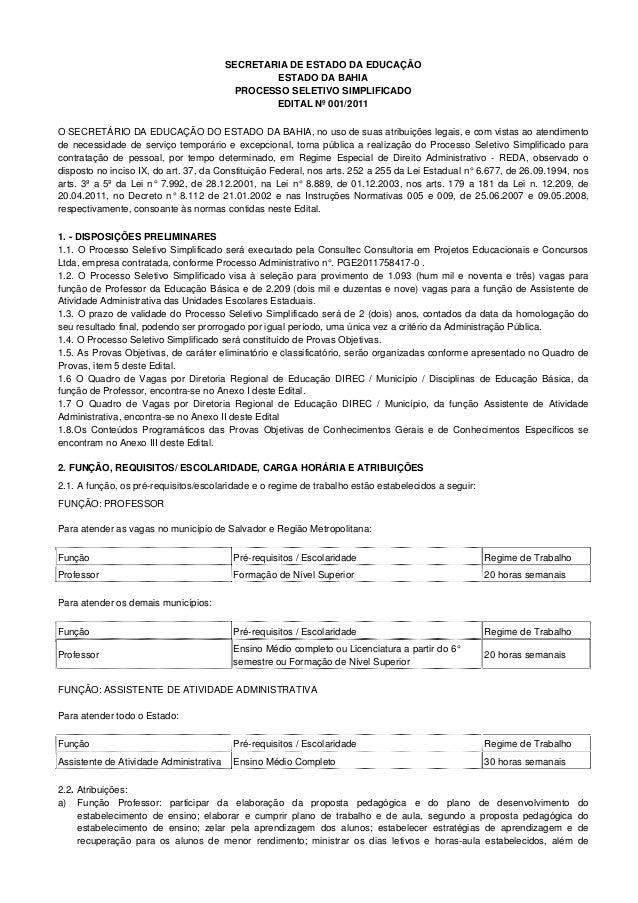 SECRETARIA DE ESTADO DA EDUCAÇÃO ESTADO DA BAHIA PROCESSO SELETIVO SIMPLIFICADO EDITAL Nº 001/2011 O SECRETÁRIO DA EDUCAÇÃ...