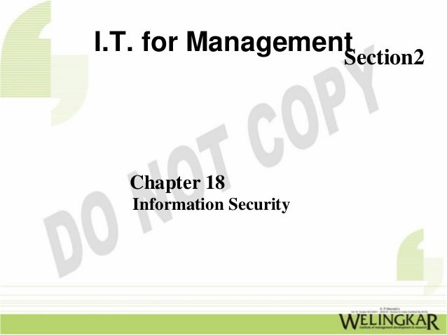 I.T. for Management                  Section2  Chapter 18   Information Security
