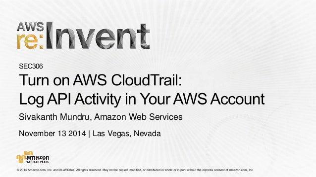 November 13 2014 | Las Vegas, Nevada  Sivakanth Mundru, Amazon Web Services