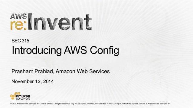 November 12, 2014 Prashant Prahlad, Amazon Web Services