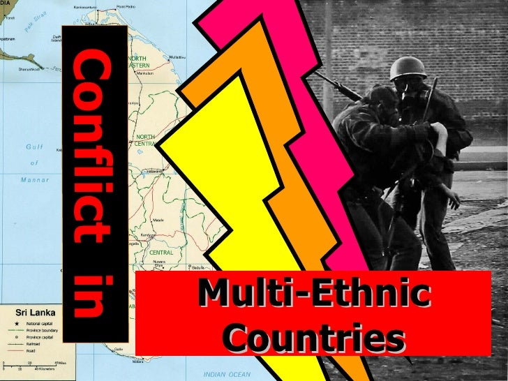 Conflict inConflict in              Multi-Ethnic               Countries     1
