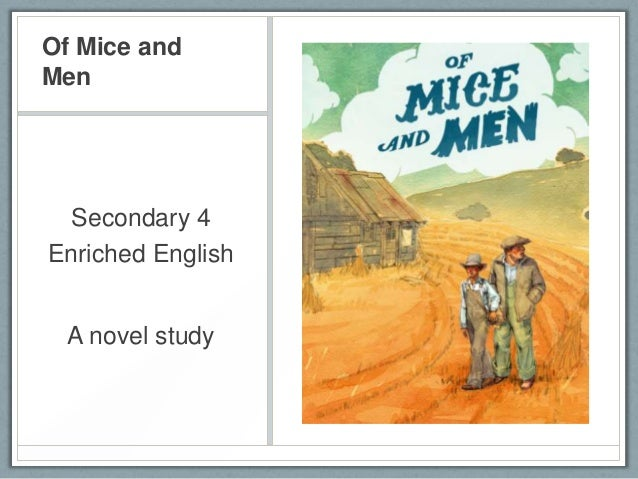Of Mice andMen  Secondary 4Enriched English  A novel study