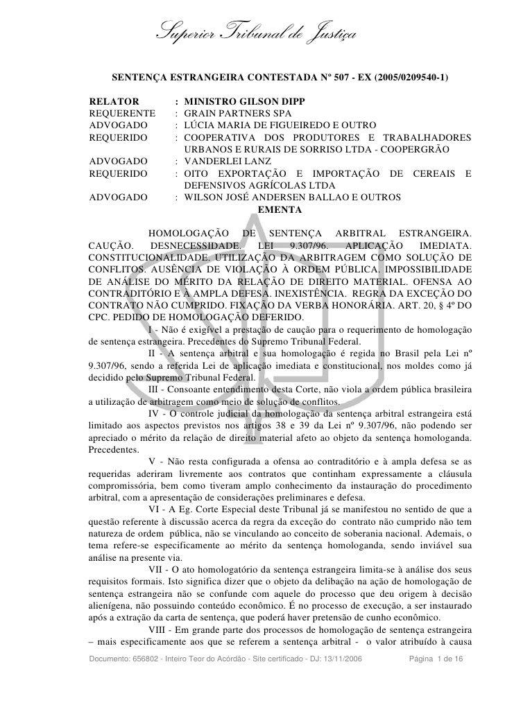 Superior Tribunal de Justiça       SENTENÇA ESTRANGEIRA CONTESTADA Nº 507 - EX (2005/0209540-1)  RELATOR                 :...