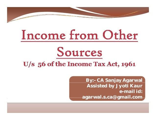 By:- CA Sanjay Agarwaly j y g Assisted by Jyoti Kaur e-mail id: agarwal s ca@gmail comagarwal.s.ca@gmail.com