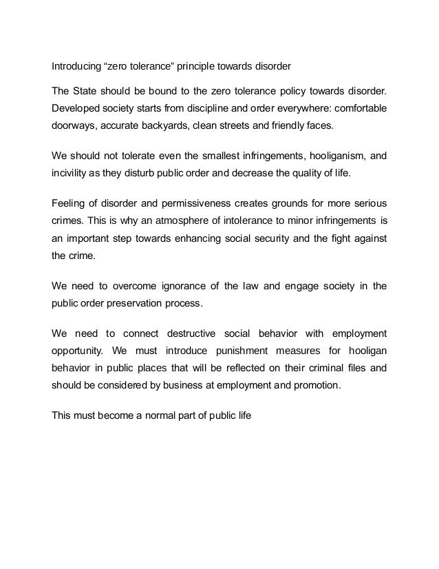"Introducing ""zero tolerance"" principle towards disorderThe State should be bound to the zero tolerance policy towards diso..."