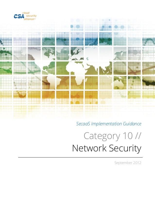 SecaaS Implementation GuidanceCategory 10 //Network SecuritySeptember 2012
