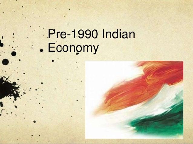 Pre-1990 Indian Economy
