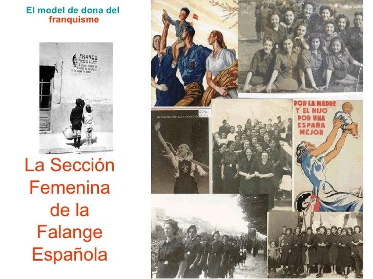 La Sección Femenina de la Falange Española El  model  de dona del  franquisme