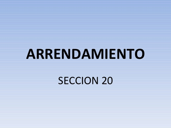 ARRENDAMIENTO SECCION 20