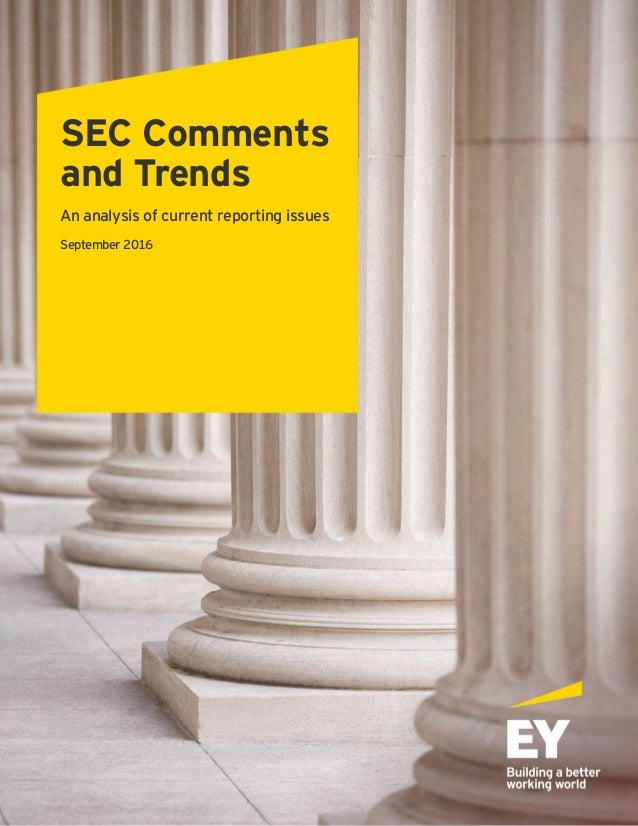 EY SEC Comments and trends - An analysis of current reporting issues …