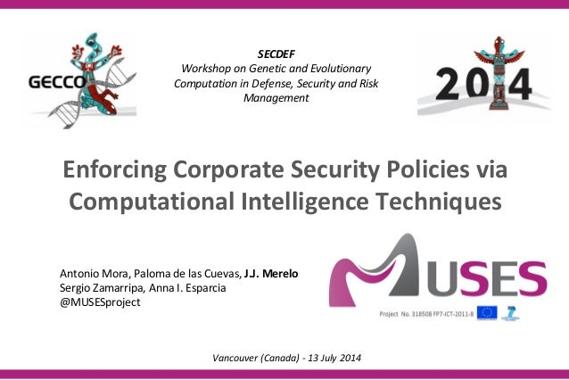 SECDEF Workshop on Genetic and Evolutionary Computation in Defense, Security and Risk Management Antonio Mora, Paloma de l...