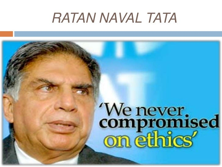 ratan tata and his leadership qualities Leadership lessons from the man who created the tata nano may 6th, 2016 be a leader, leadership share this article facebook twitter google+ linkedin pinterest be a leader ratan tata, the creator of the world's cheapest car, tata nano photo source: flickr  one of tata's standout qualities is his humility, which was with him when he.