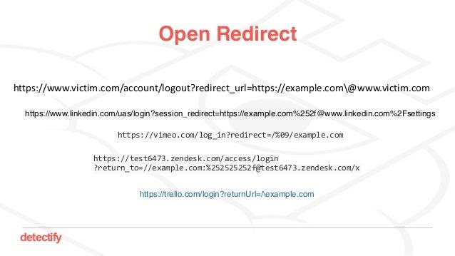 detectify Open Redirect https://www.victim.com/account/logout?redirect_url=https://example.com@www.victim.com https://www....