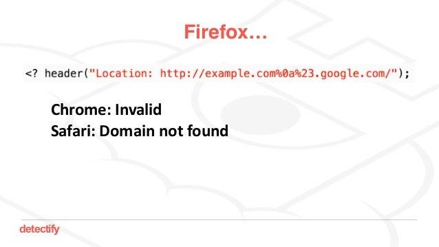 detectify Firefox… Chrome:Invalid Safari:Domainnotfound