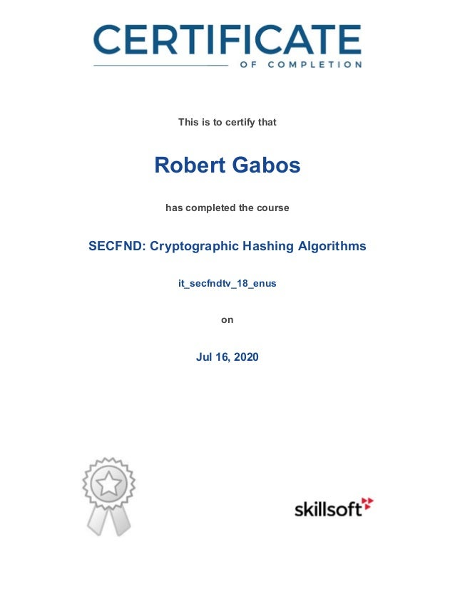 / This is to certify that Robert Gabos has completed the course SECFND: Cryptographic Hashing Algorithms it_secfndtv_18_en...
