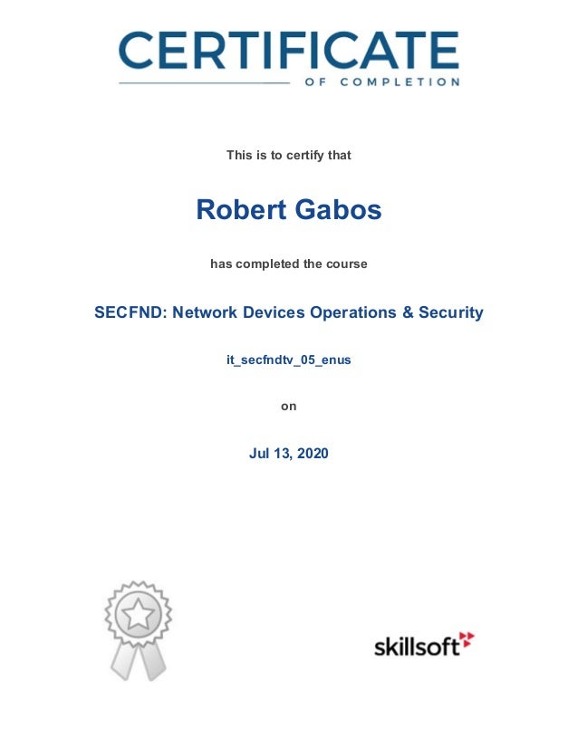 / This is to certify that Robert Gabos has completed the course SECFND: Network Devices Operations & Security it_secfndtv_...