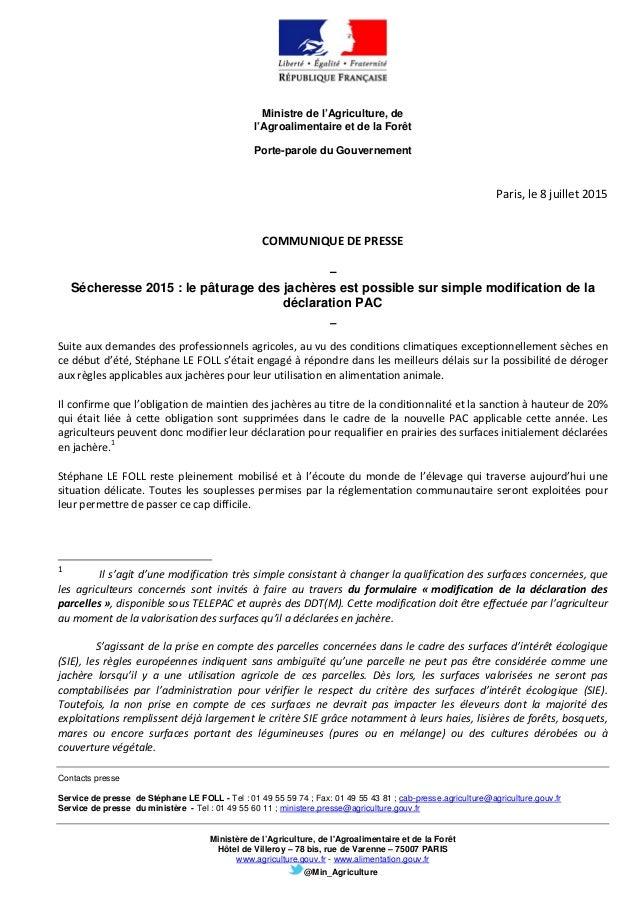 Ministre de l'Agriculture, de l'Agroalimentaire et de la Forêt Porte-parole du Gouvernement Contacts presse Service de pre...